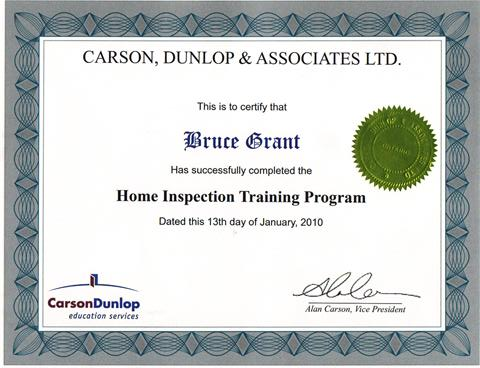 Home Inspection training certificate from Carson Dunlop home inspection training program represents 480 hours of academic training I trained through this firm as they are the people who provide course content to the colleges for their home inspection courses. Some of the colleges student receive technical support via email from Carson Dunlop so i elected to receive my training through the firm directly rather than from a secondary source. This provides me with the best training for conducting home cottage and commercial inspections in Orillia, Gravenhurst and all of Muskoka.